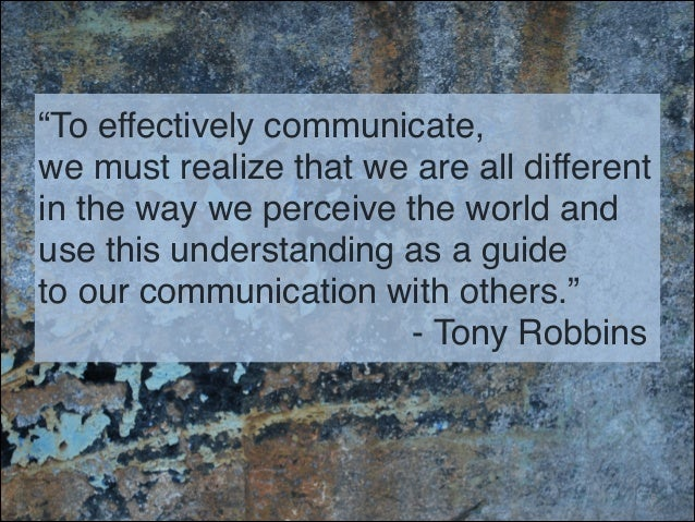 Why is it important to communicate effectively?