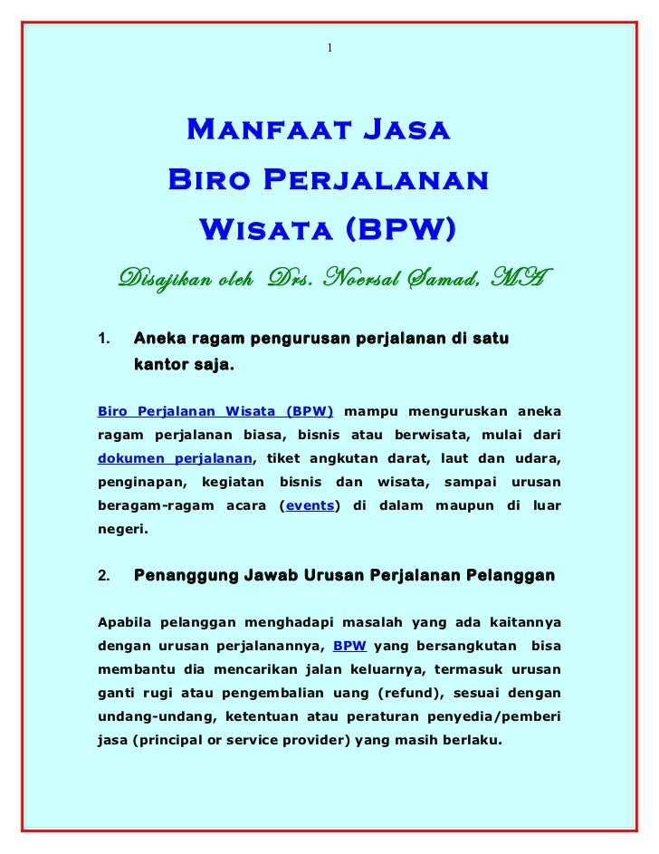 1            Manfaat Jasa          Biro Perjalanan              Wisata (BPW)     Disajikan oleh Drs. Noersal Samad, MA1.  ...