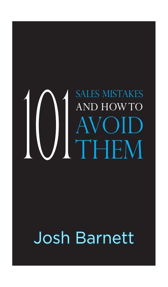 101 Josh Barnett SALES MISTAKES AND HOWTO AVOID THEM
