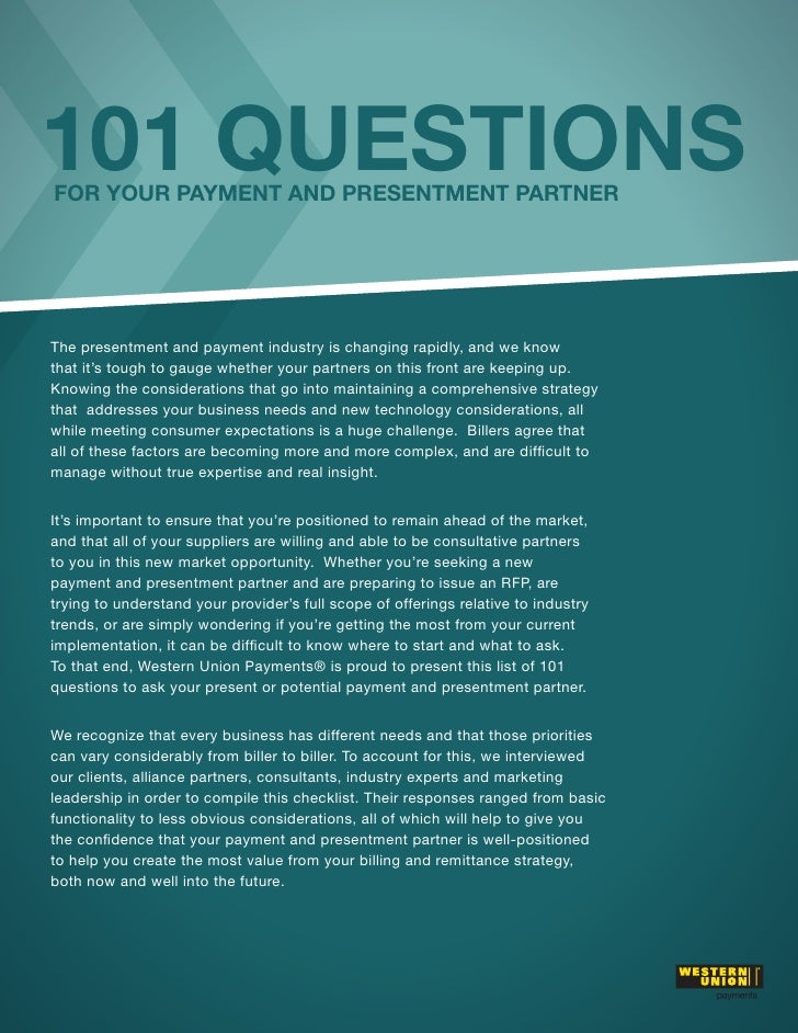 101 QUESTIONSFOR YOUR PAYMENT AND PRESENTMENT PARTNERThe presentment and payment industry is changing rapidly, and we know...