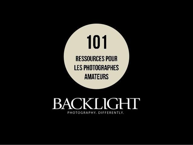 101 ressources pour les photographes amateurs - partie2
