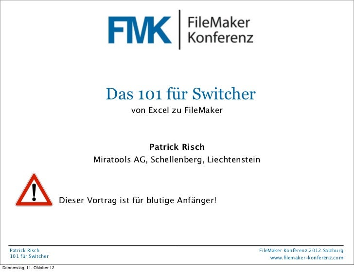 FileMaker Konferenz2010                                        Das 101 für Switcher                                       ...