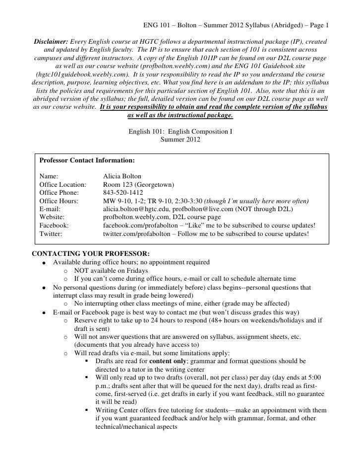 ENG 101 – Bolton – Summer 2012 Syllabus (Abridged) – Page 1 Disclaimer: Every English course at HGTC follows a departmenta...