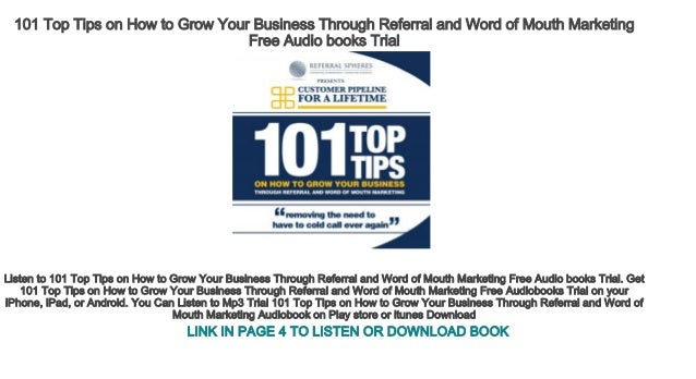 101 Top Tips on How to Grow Your Business Through Referral and Word o…