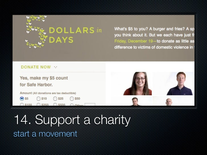 14. Support a charity start a movement