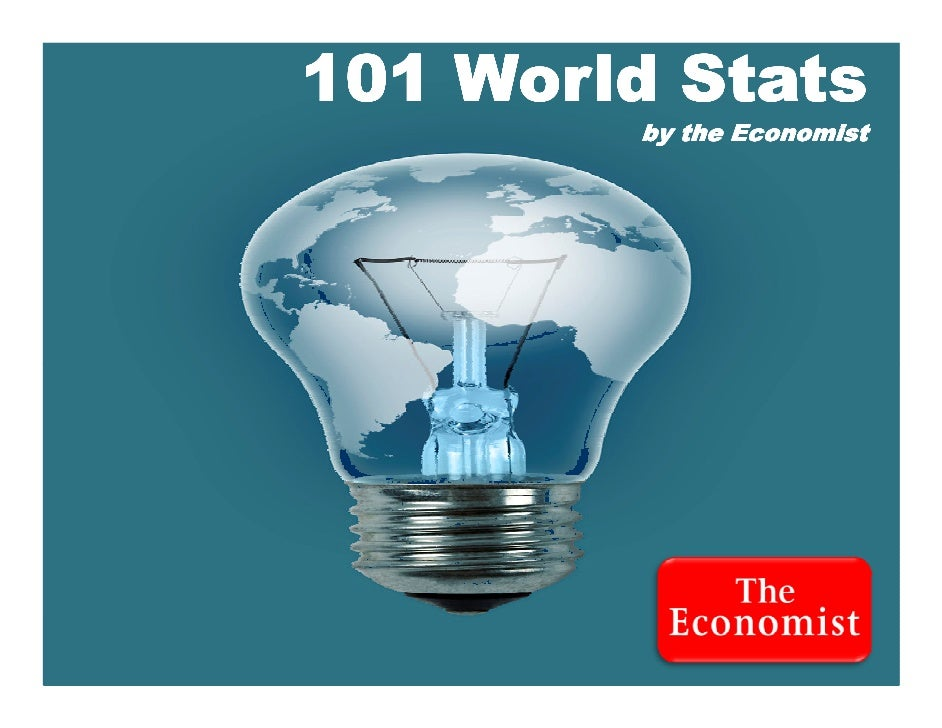 101 World Stats             by the Economist     1