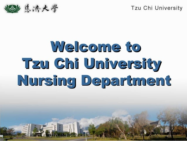 Welcome to Tzu Chi University Nursing Department