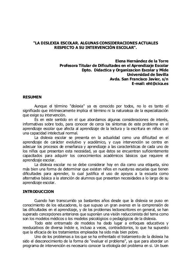 """""""LA DISLEXIA ESCOLAR. ALGUNAS CONSIDERACIONES ACTUALES                RESPECTO A SU INTERVENCIÓN ESCOLAR"""".                ..."""