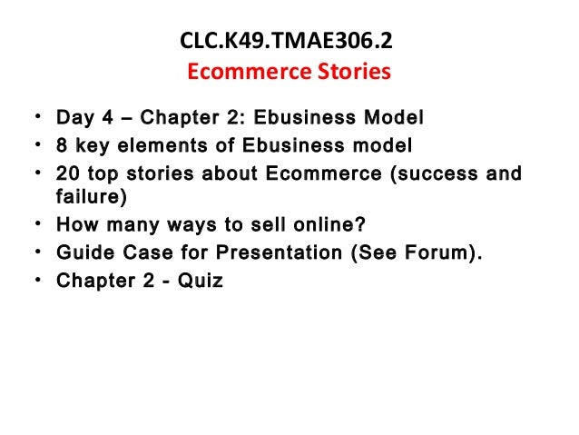 the 8 key elements of the business model for ecommerce When you start an ecommerce business, one thing you have to determine is which ecommerce business model you are going to use there are many directions you can go.