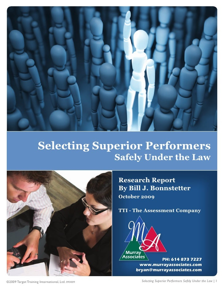 Selecting Superior Performers: Safety Under the Law