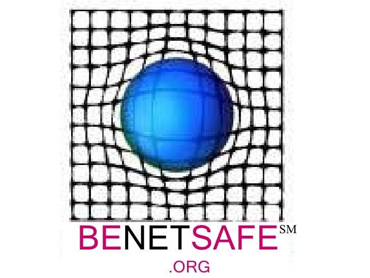 BE NET SAFE .ORG SM