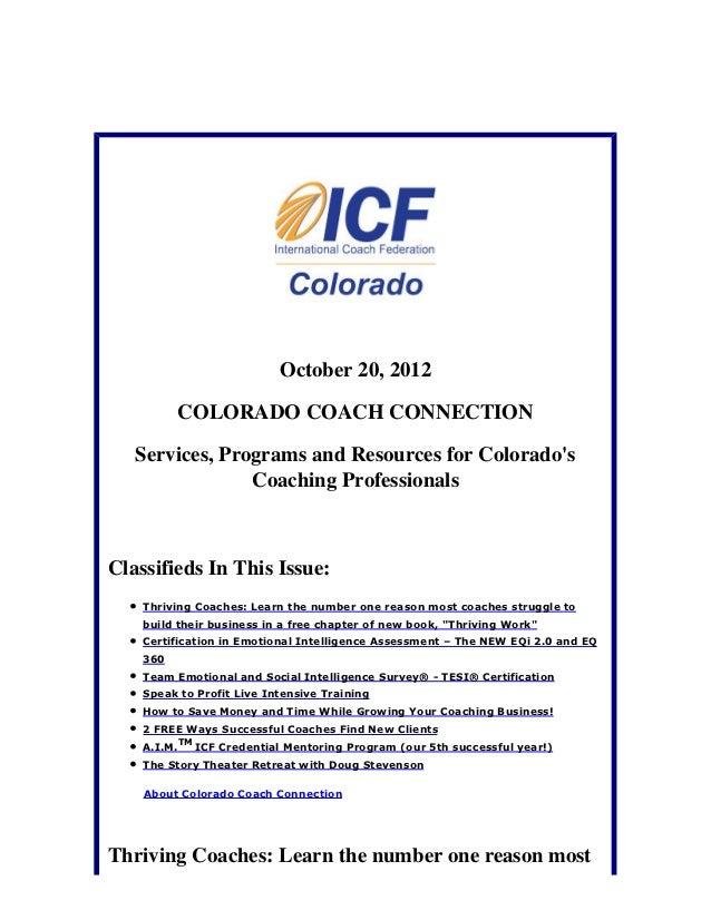 October 20, 2012          COLORADO COACH CONNECTION   Services, Programs and Resources for Colorados                Coachi...