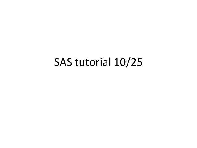 SAS tutorial 10/25