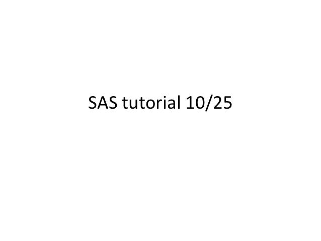 SAS tutorial 10/25