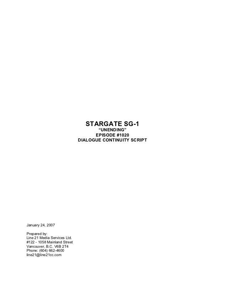 "STARGATE SG-1                                     ""UNENDING""                                    EPISODE #1020             ..."