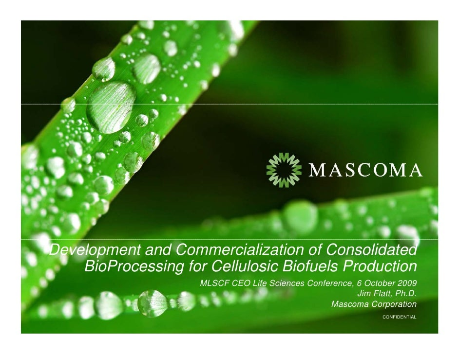 Development and Commercialization of Consolidated     BioProcessing for Cellulosic Biofuels Production                    ...