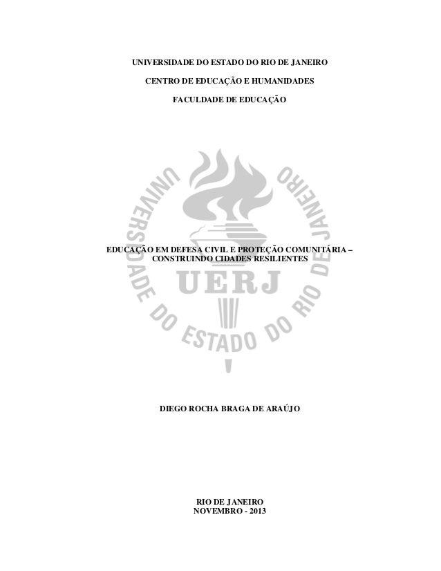 UNIVERSIDADE DO ESTADO DO RIO DE JANEIRO CENTRO DE EDUCAÇÃO E HUMANIDADES FACULDADE DE EDUCAÇÃO EDUCAÇÃO EM DEFESA CIVIL E...