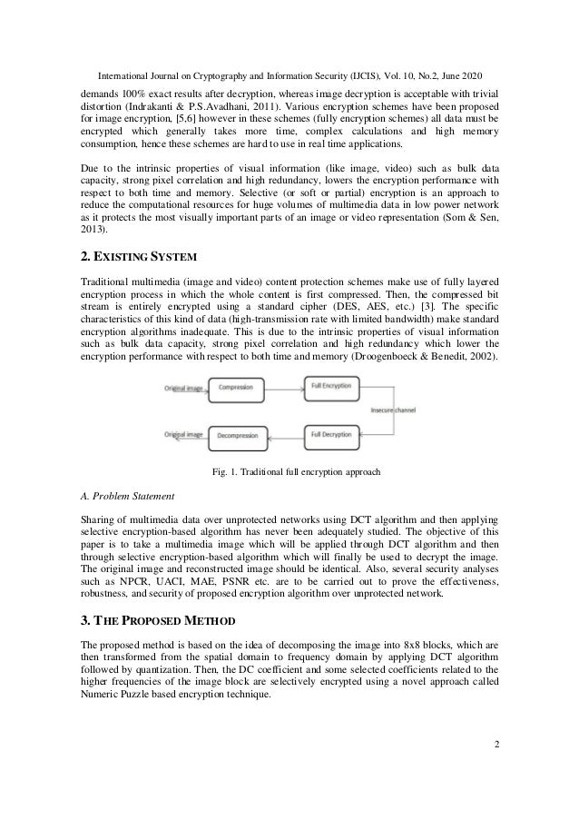 International Journal on Cryptography and Information Security (IJCIS), Vol. 10, No.2, June 2020 2 demands 100% exact resu...