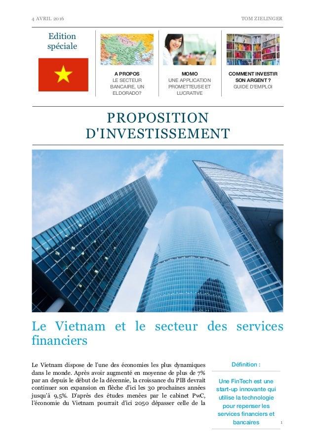 4 AVRIL 2016 TOM ZIELINGER Le Vietnam et le secteur des services financiers Le Vietnam dispose de l'une des économies les ...