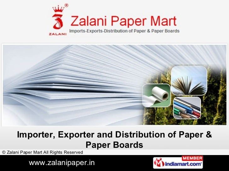 Importer, Exporter and Distribution of Paper & Paper Boards