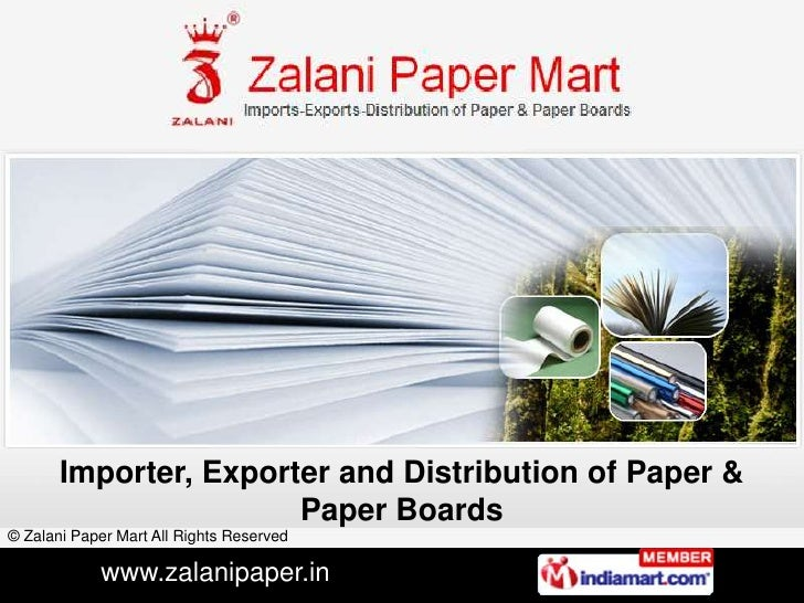 Importer, Exporter and Distribution of Paper & Paper Boards<br />