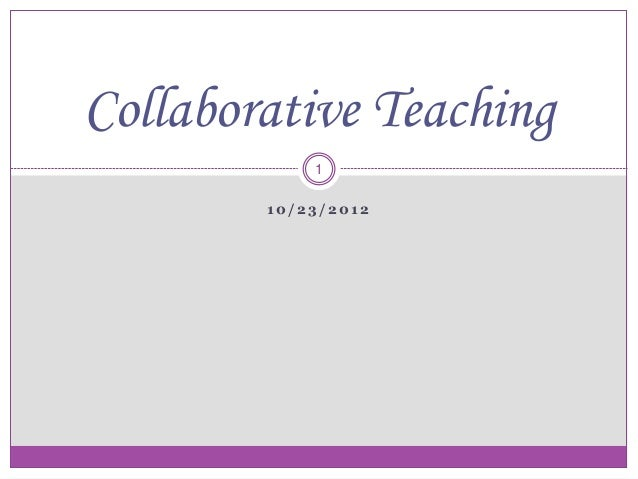 Collaborative Teaching Models : Collaborative teaching