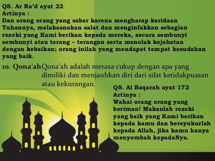 QS. Ar Ra'd ayat 22Artinya :Dan orang orang yang sabar karena mengharap keridaanTuhannya, melaksanakan salat dan menginfak...