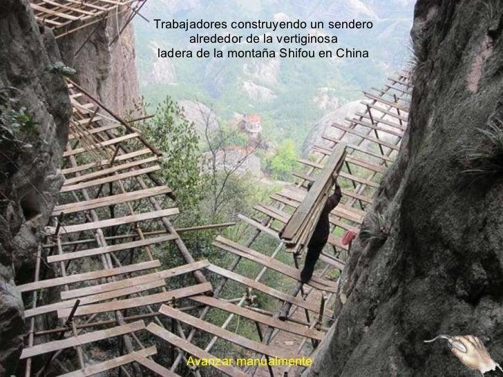 Trabajadores construyendo un sendero alrededor de la vertiginosa ladera de la montaña Shifou en China Avanzar manualmente