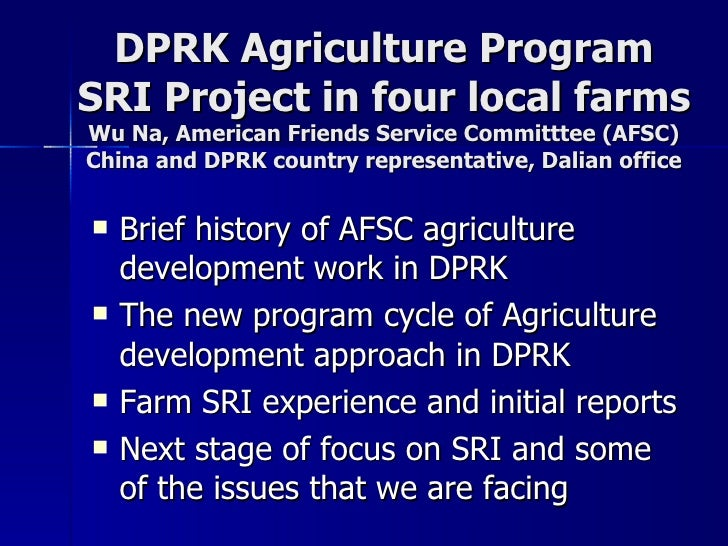 DPRK Agriculture Program SRI Project in four local farms Wu Na, American Friends Service Committtee (AFSC) China and DPRK ...