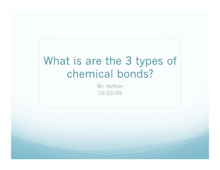 1023 What are the 3 types of chemical bonds – Types of Chemical Bonds Worksheet Answers