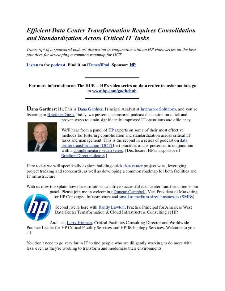 Efficient Data Center Transformation Requires Consolidationand Standardization Across Critical IT TasksTranscript of a spo...