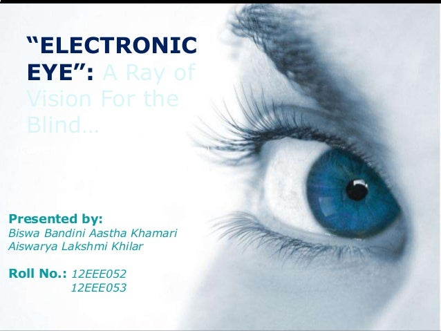 The electronic eye free powerpoint templates electronic eye a ray of vision for the blind toneelgroepblik Gallery