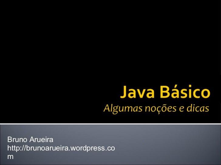 Bruno Arueira http://brunoarueira.wordpress.com