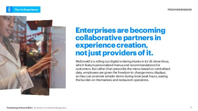 #TECHVISION2020The I in Experience Technology Vision 2020 | accenture.com/technologyvision 3 Enterprisesarebecoming collab...
