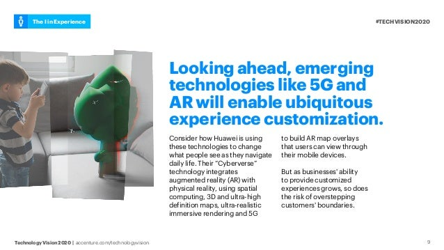 #TECHVISION2020The I in Experience Technology Vision 2020 | accenture.com/technologyvision Looking ahead, emerging technol...