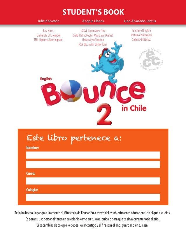 Student Book Bounce 2 in Chile Texto de Ingls 2 Bsico Texto del