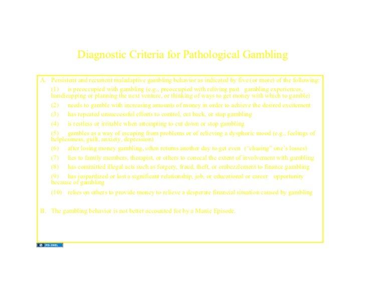 Dsm-iv-tr criteria for pathological gambling