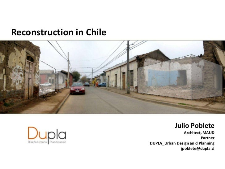 Reconstruction in Chile                                      Julio Poblete                                          Archit...