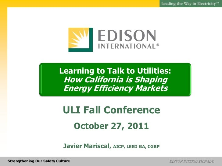 SM                          Learning to Talk to Utilities:                            How California is Shaping           ...