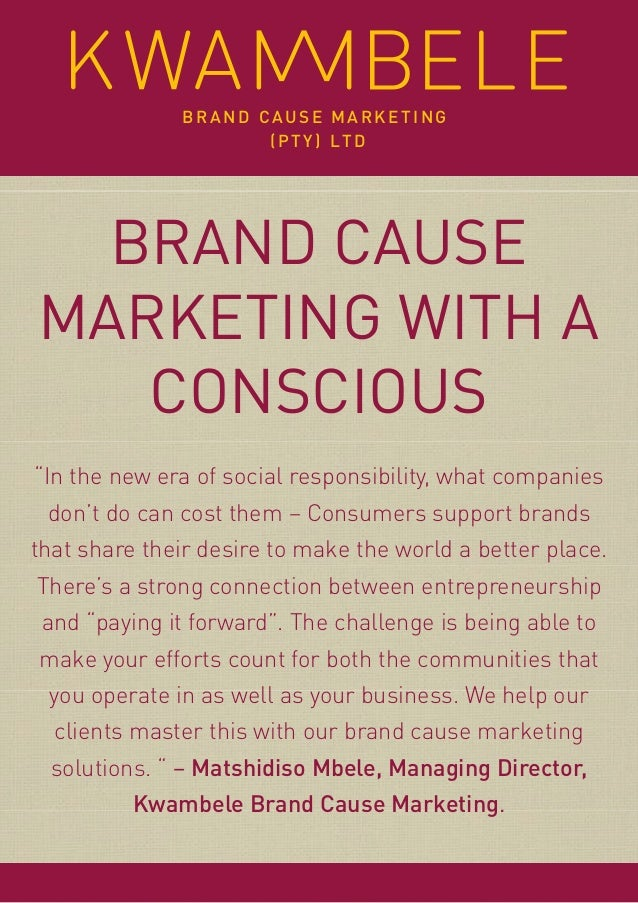 """BRAND CAUSE MARKETING WITH A CONSCIOUS """"In the new era of social responsibility, what companies don't do can cost them – C..."""