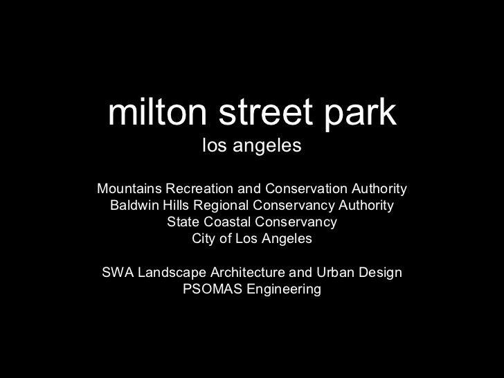 milton street park los angeles Mountains Recreation and Conservation Authority Baldwin Hills Regional Conservancy Authorit...