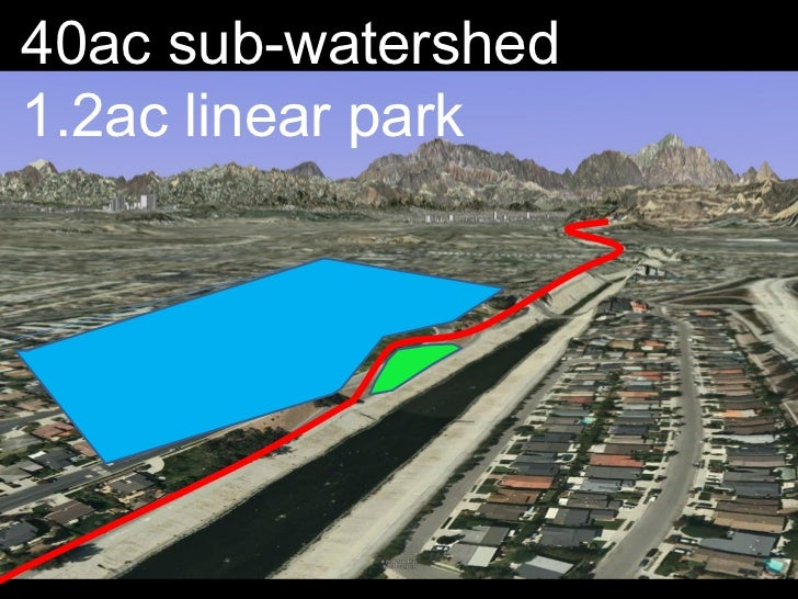 40ac sub-watershed 1.2ac linear park