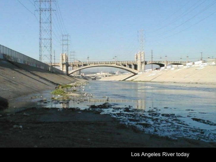Los Angeles River today