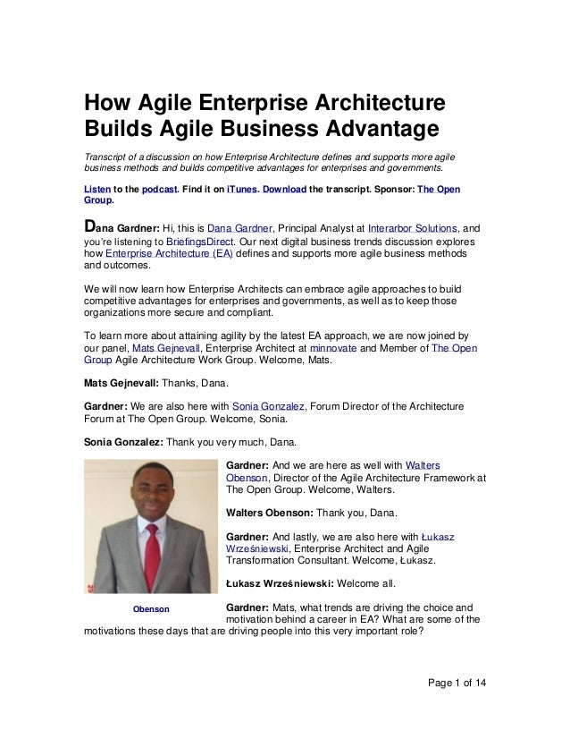 Page 1 of 14 How Agile Enterprise Architecture Builds Agile Business Advantage Transcript of a discussion on how Enterpris...