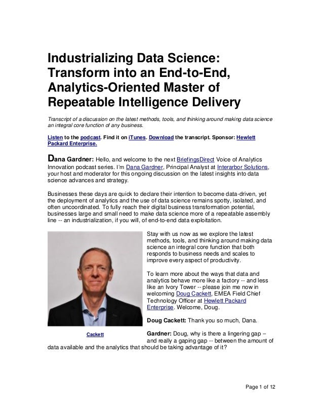 Page 1 of 12 Industrializing Data Science: Transform into an End-to-End, Analytics-Oriented Master of Repeatable Intellige...