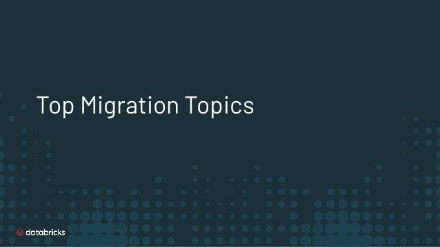 Top Migration Topics