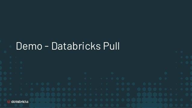 Demo - Databricks Pull