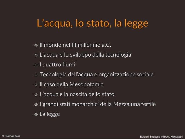 © Pearson Italia Edizioni Scolastiche Bruno Mondadori
