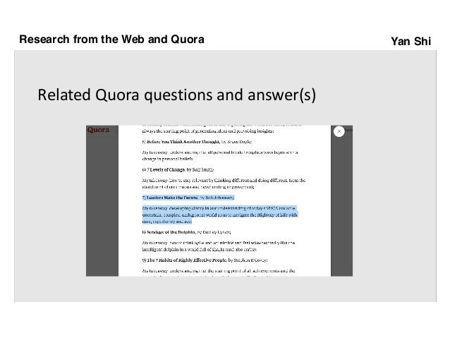 Yan Shi RelatedQuora questionsandanswer(s) Research from the Web and Quora