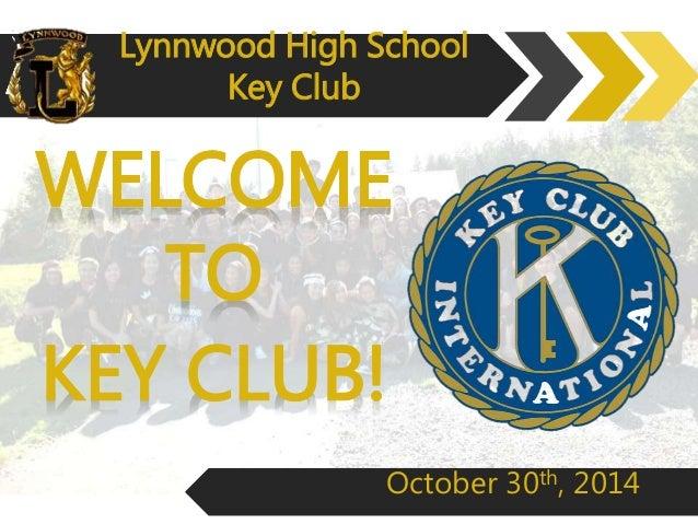 Lynnwood High School  Key Club  October 30th, 2014